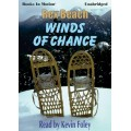 WINDS OF CHANCE, by Rex Beach, Read by Kevin Foley