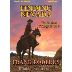 FINDING NEVADA by Frank Roderus (Tenderfoot Trilogy, Book 3), Read by Kevin Foley