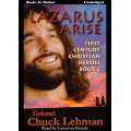 LAZARUS ARISE by Col. Chuck Lehman (First Century Christian Heroes, Book 2), Read by Cameron Beierle