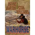 WARHORSE by Wayne Barton and Stan Williams, Read by Ben McLean
