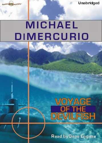 VOYAGE OF THE DEVILFISH, download, by Michael DiMercurio, Read by Gene Engene