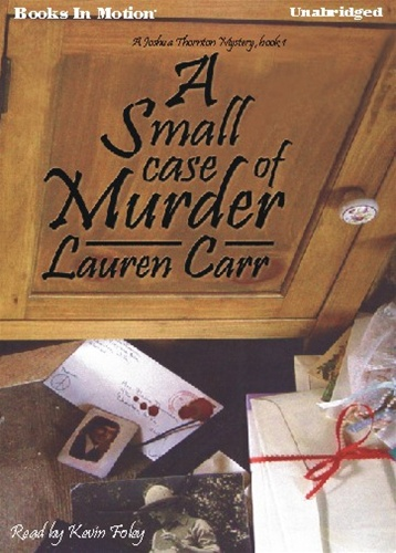 A SMALL CASE OF MURDER, download, by Lauren Carr, (A Joshua Thornton Mystery Series, Book 1), Read by Kevin Foley